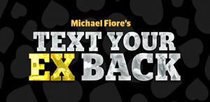 Michael Fiore text your ex back
